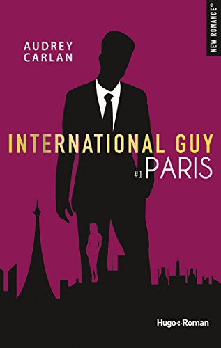 International Guy - tome 1 Paris par [Carlan, Audrey]