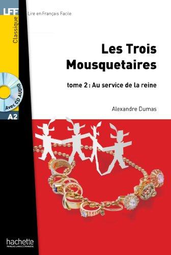 Les Trois mousquetaires - Tome 2 + CD Audio MP3: Les trois mousquetaires. Tome 2. Con CD Audio formato MP3: 1 (LFF (Lire en français facile))