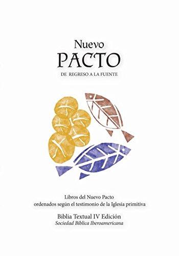 Nuevo Pacto: Libros del Nuevo Pacto ordenados según el testimonio de