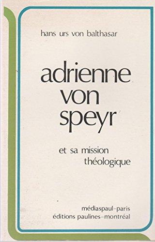 Adrienne von Speyr et sa mission théologique