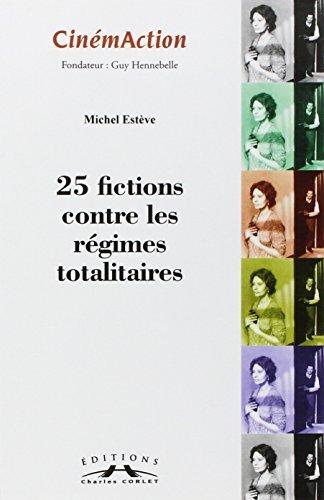 24-fictions-contre-les-rgimes-totalitaires