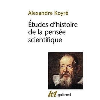 Études d'histoire de la pensée scientifique