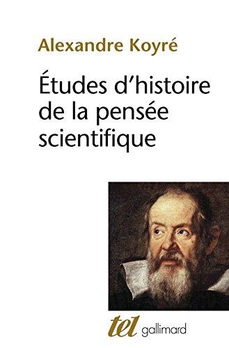 Études d'histoire de la pensée scientifique par Alexandre Koyré