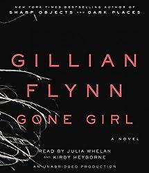 Gone Girl [ GONE GIRL BY Flynn, Gillian ( Author ) Jul-24-2012[ GONE GIRL [ GONE GIRL BY FLYNN, GILLIAN ( AUTHOR ) JUL-24-2012 ] By Flynn, Gillian ( Author )Jul-24-2012 Compact Disc