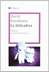La delicadesa par David Foenkinos