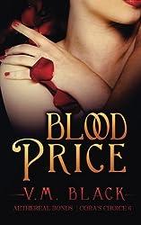 Blood Price (Cora's Choice) (Volume 6) by V. M. Black (2014-09-02)