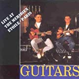 Guitars Unlimited: LIVE AT THE MERIDIEN ETOILE - PARIS by Various Artists (2008-01-01)