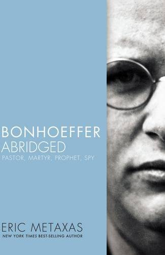 bonhoeffer-abridged-by-eric-metaxas-2014-10-23