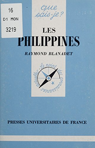 Les Philippines (Que sais-je ? t. 912) par Raymond Blanadet