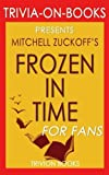 Best Trivion Books In Audios - Trivia: Frozen in Time by Mitchell Zuckoff (Trivia-On-Books) Review