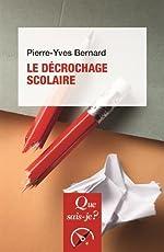 Le décrochage scolaire de Pierre-Yves Bernard