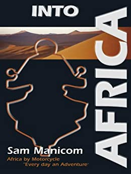 Into Africa (Every day an Adventure) (English Edition)