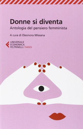 Donne si diventa. Antologia del pensiero femminista
