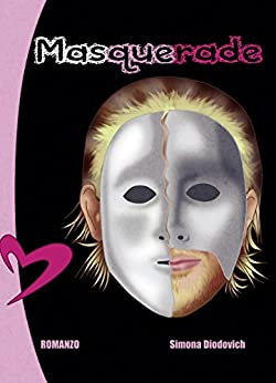 Masquerade di [Diodovich, Simona]
