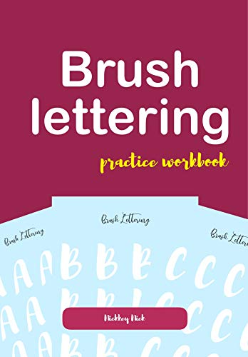 Brush lettering practice workbook (English Edition)