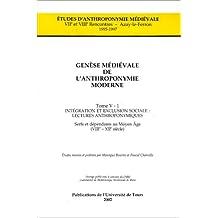 Genèse médiévale de l'anthroponymie moderne : Tome 5, Serfs et dépendants au Moyen Age (le nouveau servage) 2 volumes