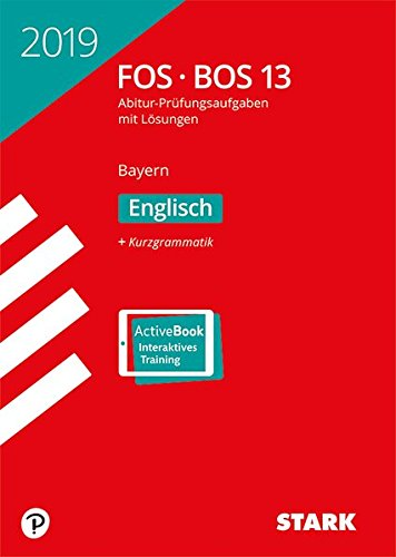Abiturprüfung FOS/BOS Bayern - Englisch 13. Klasse
