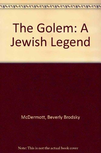 The Golem: A Jewish Legend by Beverly Brodsky McDermott (1976-03-03)