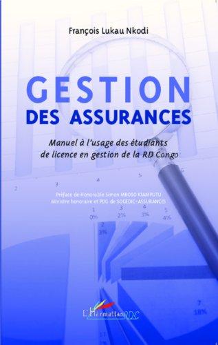 Gestion des assurances: Manuel à l'usage des étudiants de licence en gestion de la RD Congo (Harmattan RDC) par François Lukau Nkodi