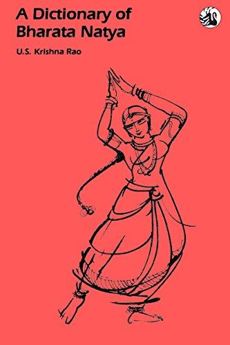 A Dictionary of Bharata Natya (English Edition)