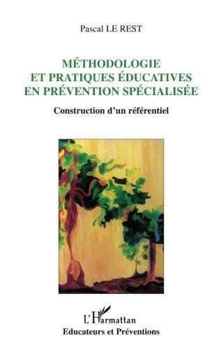 Méthodologie et pratiques éducatives en prévention spécialisée : Construction d'un référentiel