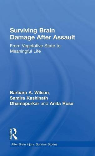 Surviving Brain Damage After Assault: From Vegetative State to Meaningful Life (After Brain Injury: Survivor Stories) Survivor-batterie