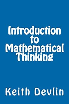 Introduction to Mathematical Thinking by [Devlin, Keith]