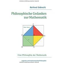 Philosophische Gedanken zur Mathematik: Eine Philosophie der Mathematik