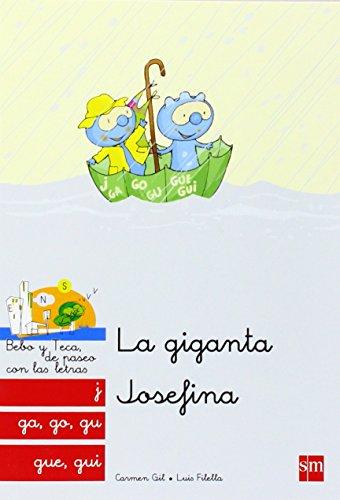 La Giganta Josefina: J, Ga, Go, Gu, Gue, Gui