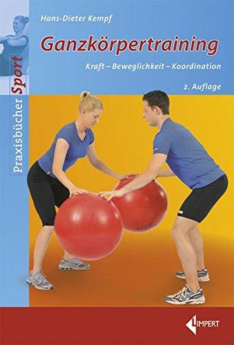 Ganzkörpertraining: Kraft-Beweglichkeit-Koordination (Ganzkörpertraining)