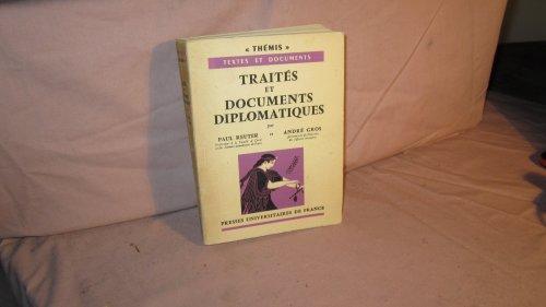 Traités et documents diplomatiques : Par Paul Reuter,... et André Gros,... 2e édition