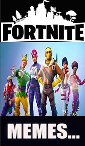 Memes: Fortnite Funny Special With The Best Dank Funny Memes, Trolls