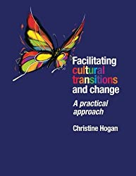 Facilitating Cultural Transitions and Change: A Practical Approach