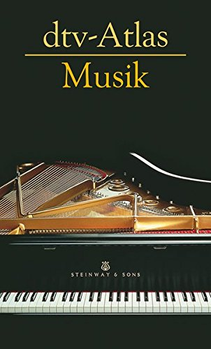dtv-Atlas Musik: Systematischer Teil. Musikgeschichte von den Anfängen bis zur Gegenwart