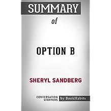 Summary of Option B by Sheryl Sandberg | Conversation Starters