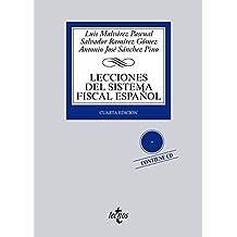 Lecciones del Sistema Fiscal Español (Derecho - Biblioteca Universitaria De Editorial Tecnos)