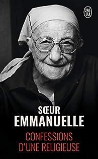 Soeur Emmanuelle : Confessions d'une religieuse par  Sœur Emmanuelle