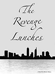 The Revenge Lunches