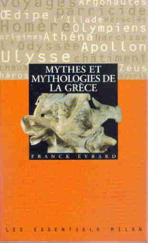 Mythes et mythologies de la Grèce