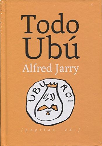 Todo Ubú por Alfred Jarry