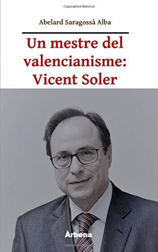 Un mestre del valencianisme: Vicent Soler (Ariola)