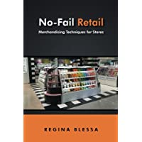 NoFail Retail: Merchandising Techniques for Stores