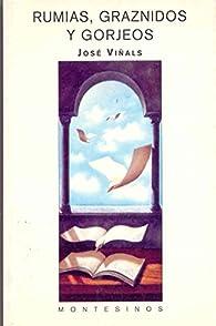 Rumias, graznidos y gorjeos par Jose Viinals