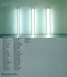 Minimalism (Themes and Movements) by James Meyer (2000-01-05)