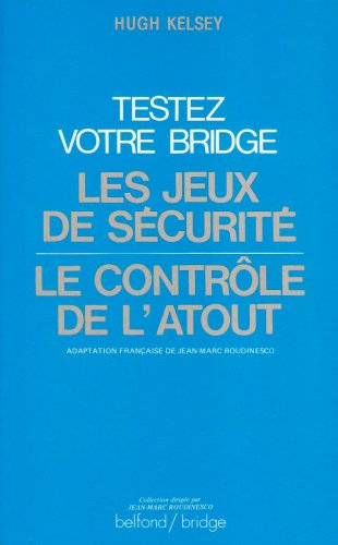Testez votre bridge par Hugh Kelsey