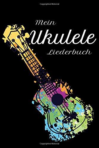 Mein Ukulele Liederbuch: Ukulele Akkorde und Tabs Buch zum selbst ausfüllen für 32 Songs mit Ukulele Akkorden und 26 Songs mit Ukulele Tabulatur. 120 Seiten Notenheft für die Ukulele.