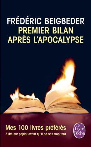 Premier bilan après l'apocalypse de Frédéric Beigbeder (6 mars 2013) Poche