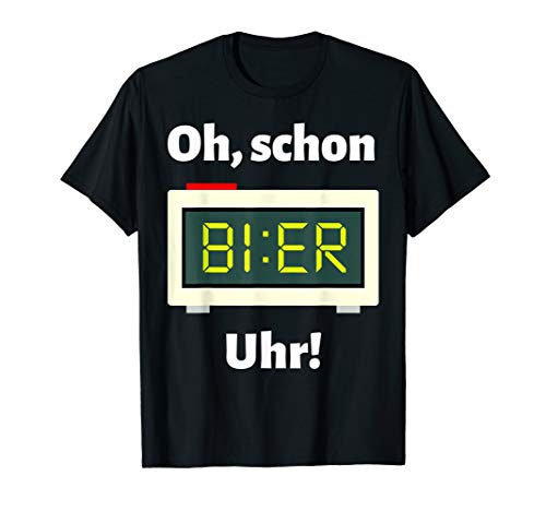 Schon Bier Uhr T-Shirt | Malle Party Alkohol Bier Shirt - Lustig, Party, Trinken, T-shirt