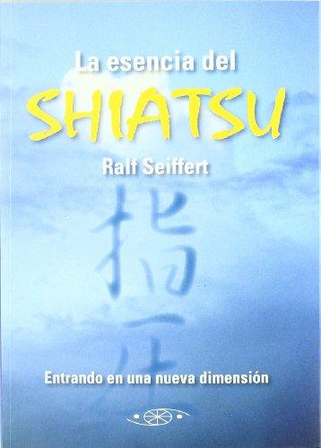 Esencia Del Shiatsu, La