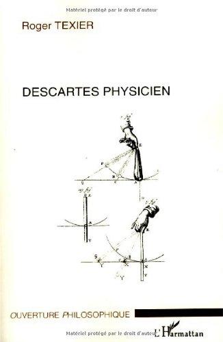 Descartes physicien par Roger Texier